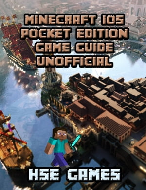 Minecraft Ios Pocket Edition Game Guide Unofficial