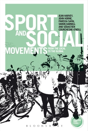 Sport and Social Movements From the Local to the Global