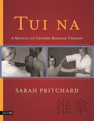 Tui na A Manual of Chinese Massage Therapy