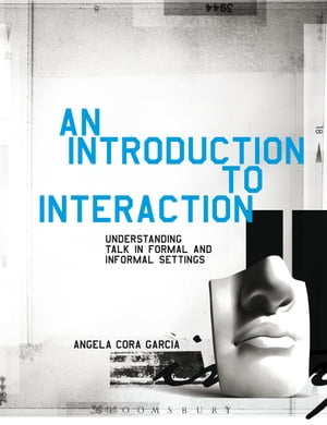 An Introduction to Interaction Understanding Talk in Formal and Informal Settings