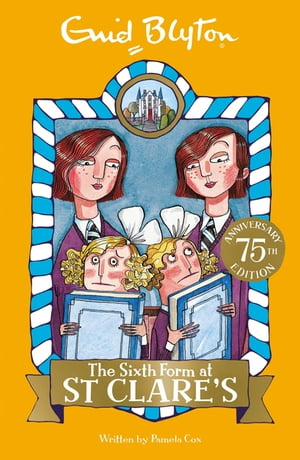 St Clare's: The Sixth Form at St Clare's Book 9