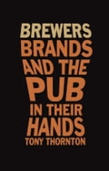 online magazine -  Brewers, Brands and the pub in their hands