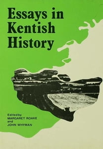 Essays in Kentish History Cb