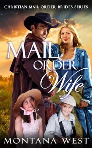 Mail Order Wife Christian Mail Order Brides Series,  #1