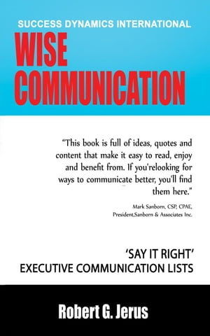 Wise Communication: ?Say it Right? Executive Communication Lists