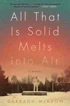 All That Is Solid Melts into Air Cover Image