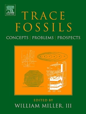 Trace Fossils Concepts, Problems, Prospects