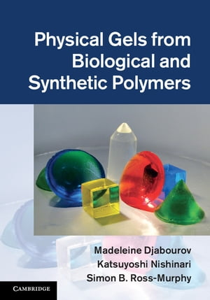Physical Gels from Biological and Synthetic Polymers