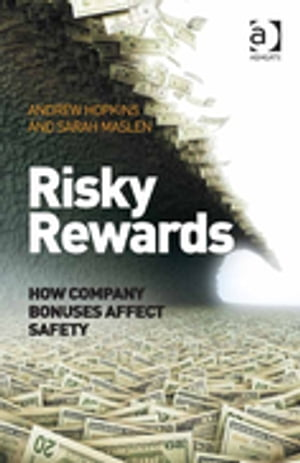 Risky Rewards How Company Bonuses Affect Safety