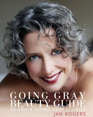 Going Gray Beauty Guide