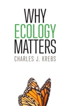Why Ecology Matters Cover Image