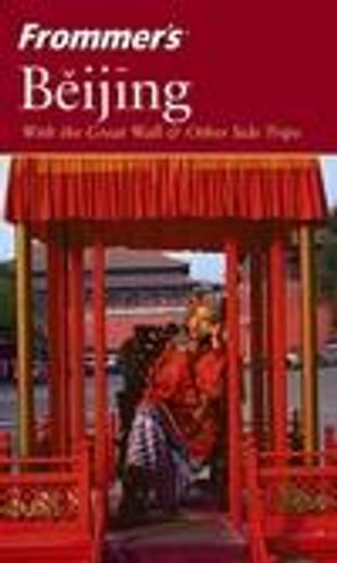 Frommer's Beijing, 3rd Edition