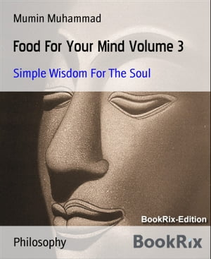 Food For Your Mind Volume 3