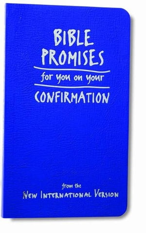 Bible Promises for You on Your Confirmation