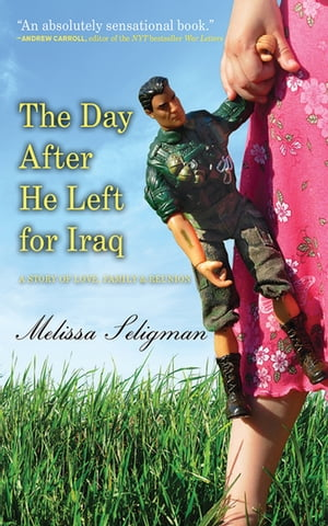 The Day After He Left for Iraq