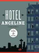 Hotel Angeline: A Novel in 36 Voices Cover Image