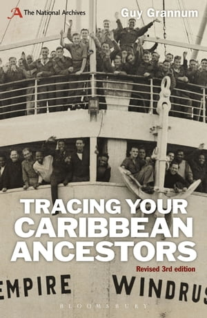 Tracing Your Caribbean Ancestors A National Archives Guide