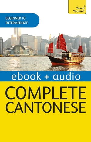 Complete Cantonese (Learn Cantonese with Teach Yourself) Enhanced Edition