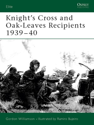 Knight's Cross and Oak-Leaves Recipients 1939–40