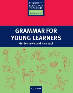 Grammar for Young Learners - Primary Resource Books for Teachers