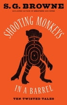 Shooting Monkeys in a Barrel Cover Image