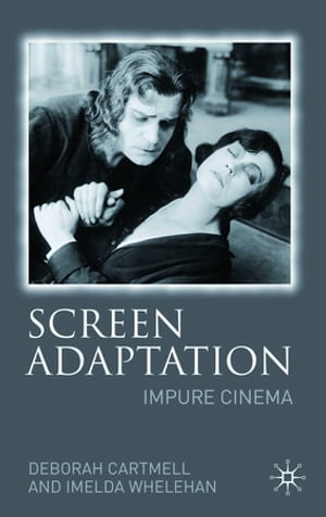 Screen Adaptation Impure Cinema