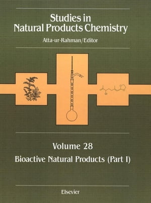 Studies in Natural Products Chemistry Bioactive Natural Products (Part I)