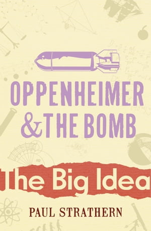 Oppenheimer And The Bomb
