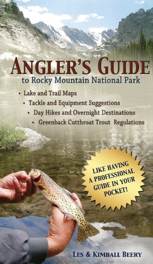 Angler's Guide to Rocky Mountain National Park