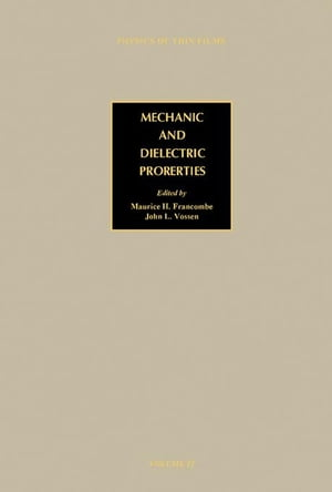 Mechanic and Dielectric Properties: Advances in Research and Development