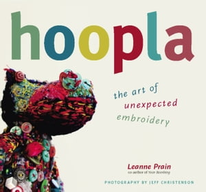 Hoopla (ff) The Art of Unexpected Embroidery