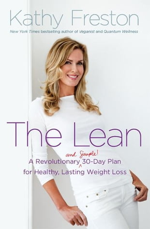 The Lean: A Revolutionary (and Simple!) 30-Day Plan for Healthy, Lasting Weight Loss: A Revolutionary (and Simple!) 30-Day Plan for Healthy, Lasting W