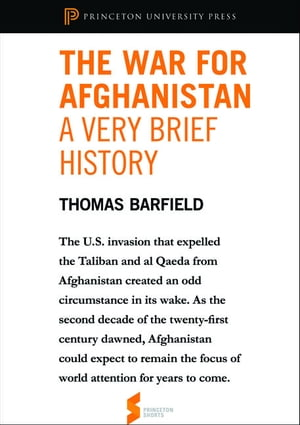 "The War for Afghanistan: A Very Brief History From ""Afghanistan: A Cultural and Political History"""