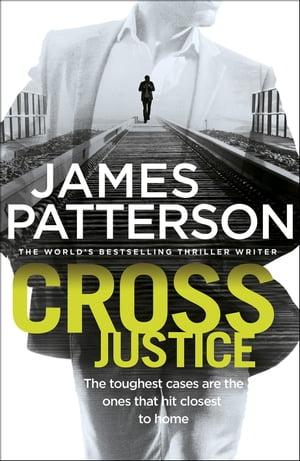 Cross Justice (Alex Cross 23)