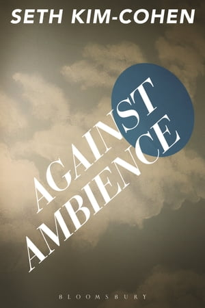 Against Ambience