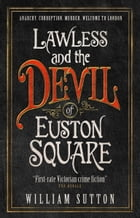 Lawless and the Devil of Euston Square Cover Image