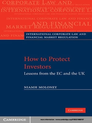 How to Protect Investors Lessons from the EC and the UK