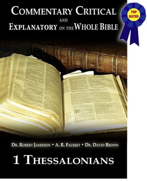 Commentary Critical and Explanatory - Book of 1st Thessalonians