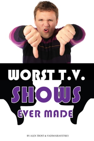 Worst Tv Shows Ever Made