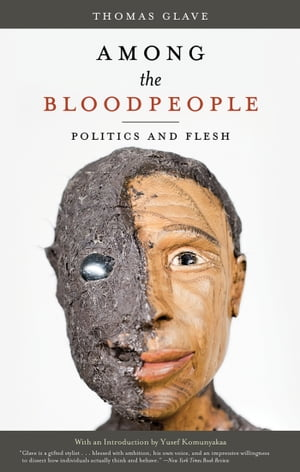Among the Bloodpeople Politics and Flesh