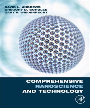 Comprehensive NanoScience and Technology,  Five-Volume set Online Version