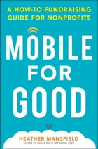 Mobile for Good: A How-To Fundraising Guide for Nonprofits Cover Image