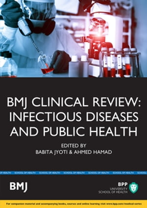 BMJ Clinical Review: Infectious Diseases and Public Health