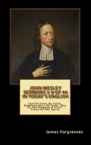 Bumper Pack: John Wesley's Sermons In Today's English (5-8 of 44)