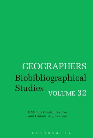 Geographers Biobibliographical Studies,  Volume 32