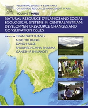 Redefining Diversity and Dynamics of Natural Resources Management in Asia, Volume 3