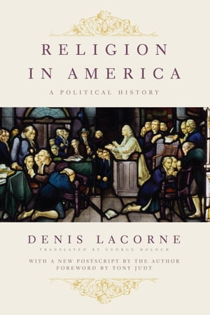 Religion in America A Political History
