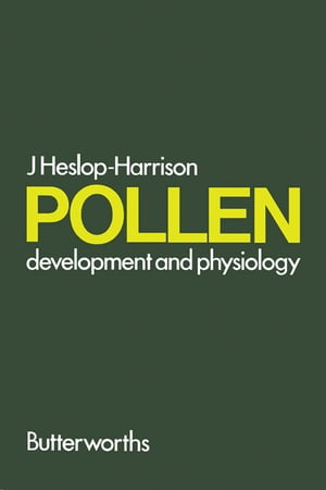 Pollen Development and Physiology