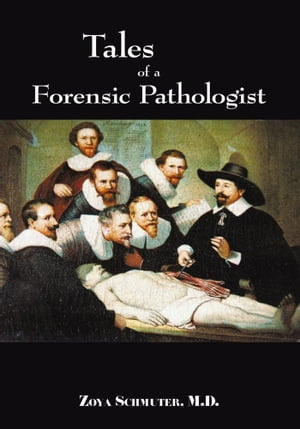 Tales of Forensic Pathologist