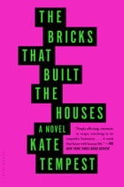 The Bricks that Built the Houses Cover Image